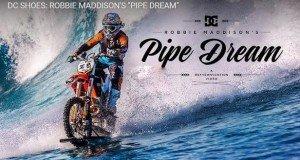 Robbie Maddison´s PIPE DREAM
